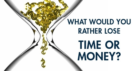 Lose Time or Money?